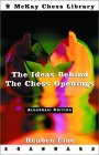 ideas behind chess openings1 Los libros de ajedrez que todo buen ajedrecsta debera tener